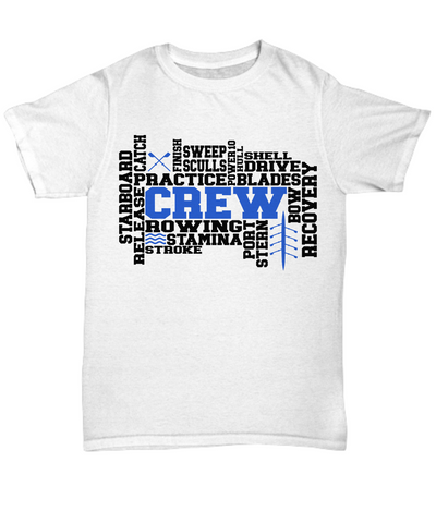 Crew Word Art T-Shirt Gift For Men or Women Rowing Stamina Practice Team Novelty Birthday Shirt