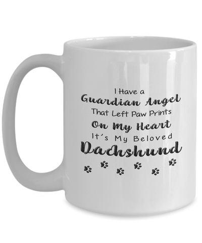 Image of Dachshund Memorial Gift,  I Have a Guardian Angel ... Dachshund, Pet Remembrance Gift