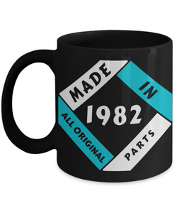 Made in 1982 Birthday Black Mug Gift Fun All Original Parts Unique Novelty Celebration