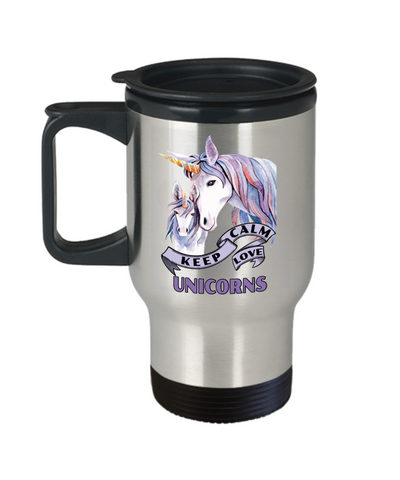 Keep Calm Love Unicorns Travel Mug Gift Unicorn Mom and Baby Lover Novelty Birthday Cup