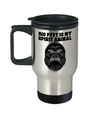 Image of Bigfoot is My Spirit Animal Travel Mug Gift for Big Foot Fans Monster Hunters Coffee Cup