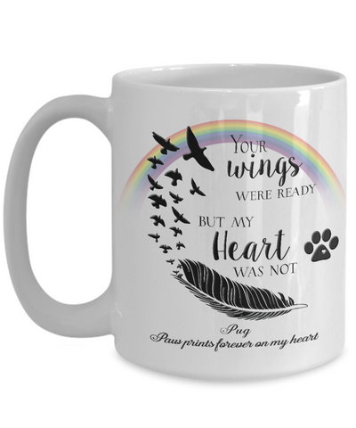 Pug  Bereavement Memorial Gifts Your Wings Were Ready...Pug Remembrance Gift