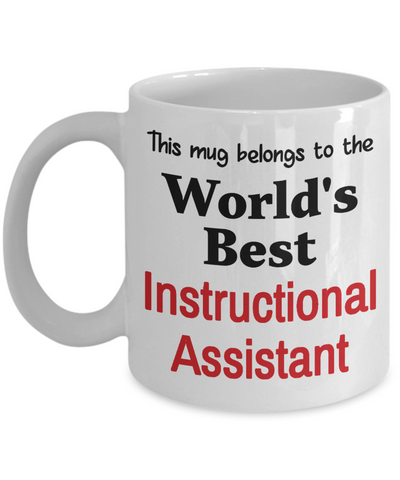 Image of World's Best Instructional Assistant Mug Occupational Gift Novelty Birthday Thank You Appreciation Ceramic Coffee Cup