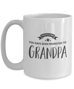 "Gift for New Grandpa, ""Congratulations You have Been Promoted to Grandpa"" Grandpa Gift mug"