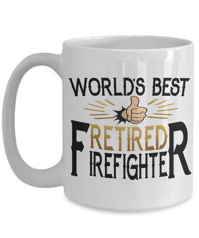 World's Best Retired Firefighter Mug Gift Appreciation Occupation Cup
