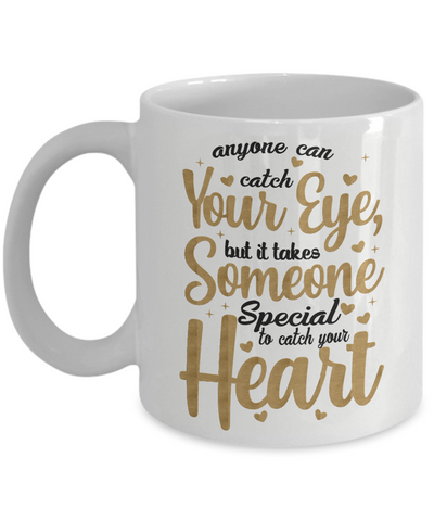 Love You Mug Gift Someone Special to Catch Your Heart Christmas Valentine's Day Surprise Cup