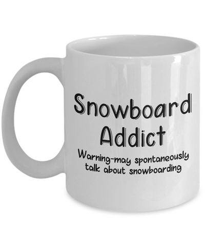 Warning Snowboard Addict Mug Funny Talk About Snowboarding Novelty Birthday Gift Work Coffee Tea Cup