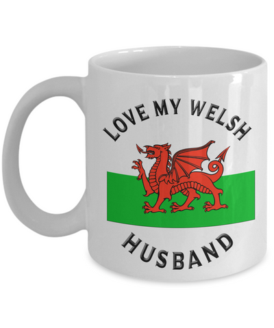 Love My Welsh Husband Mug Novelty Birthday Gift Ceramic Coffee Cup