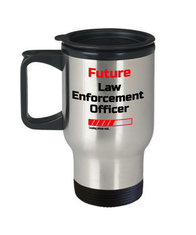 Image of Funny Future Law Enforcement Officer Loading Please Wait Travel Mug With Lid Tea Cup Novelty Birthday Gift for Men and Women