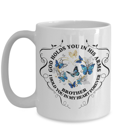 Brother Memorial Gift Mug God Holds You In His Arms Remembrance Sympathy Mourning Cup