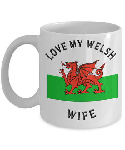 Love My Welsh Wife Mug Novelty Birthday Gift Ceramic Coffee Cup