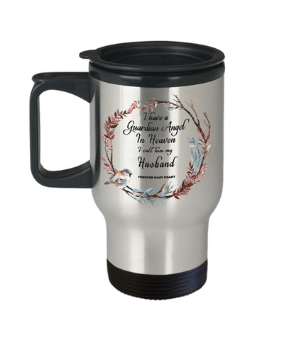 Image of In Remembrance Gift Mug Guardian Angel in Heaven I Call Him My Husband Memory Travel Coffee Cup