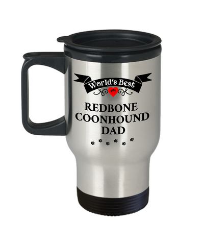 Image of World's Best Redbone Coonhound Dad Cup Unique Dog Travel Coffee Mug With Lid Gifts
