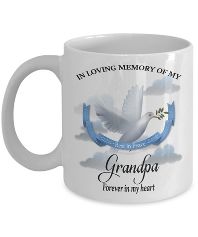 Grandpa Memorial Remembrance Mug Forever in My Heart In Loving Memory Bereavement Gift for Support and Strength Coffee Cup