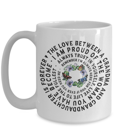 Image of Proud of You Granddaughter Gift from Grandma Mug A Grandmother's Love is Forever Unique Novelty Birthday Christmas Gift Graduation Coffee Drinkers Ceramic Tea Cup