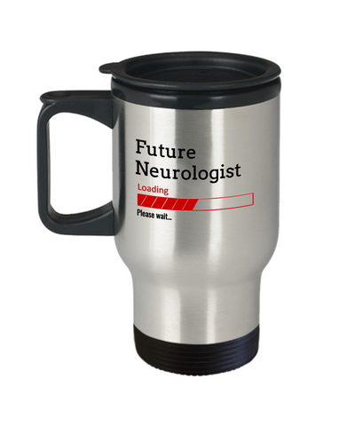 Image of Funny Future Neurologist Loading Please Wait Coffee Travel Mug With Lid Doctors In Training Gifts for Men and Women