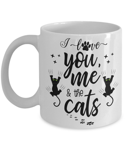 Funny Love You Me and The Cats Mug Gift Cat Mom Dad Novelty Coffee Cup