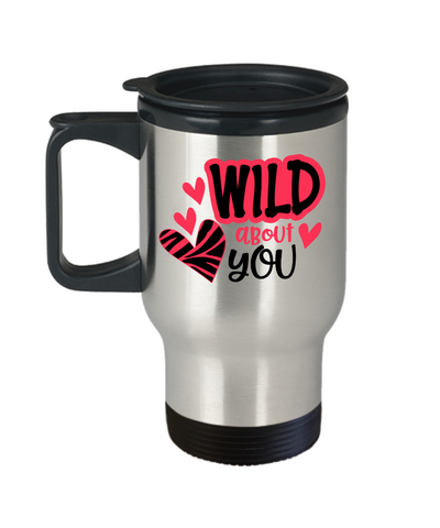 Wild About You Travel Mug With Lid Novelty Birthday Valentine's Day Gift Coffee Cup