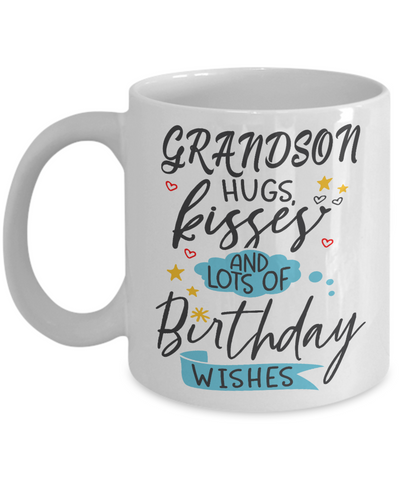 Grandson Birthday Wishes Gift Mug Hugs Kisses Happy Birth Day Novelty Coffee Cup