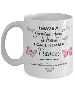 Guardian Angel in Heaven I Call Her My Fiancee  Butterflies Memory Ceramic Coffee Cup