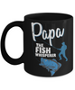 Papa The Fish Whisperer Black Mug Gift for Dad Grandpa Fishing Addict Cup