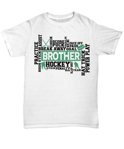 Hockey Brother Word Art T-Shirt Gift for Men Score Goal Puck Face Off Team Appreciation Novelty Birthday Shirt
