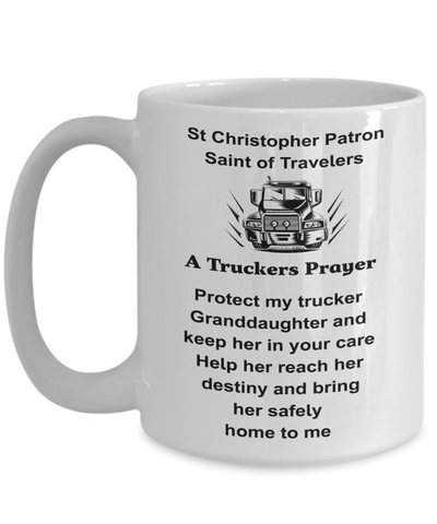 Trucker's Prayer Mug Gift for Trucker Granddaughter Christopher Patron Saint of Travelers Coffee Cup