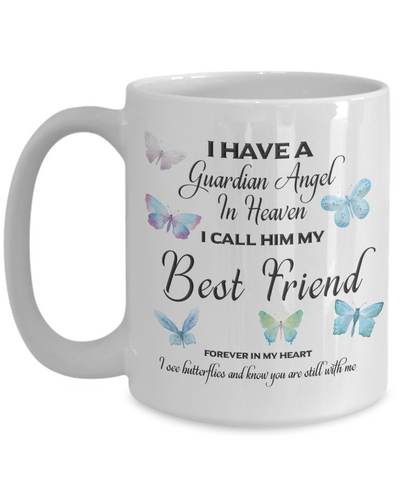 Image of Guardian Angel in Heaven I Call Him My Best Friend Butterflies Memory Ceramic Coffee Cup