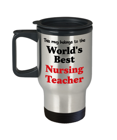 Image of World's Best Nursing Teacher Occupational Insulated Travel Mug With Lid Gift Novelty Birthday Thank You Appreciation Coffee Cup