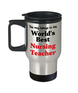 World's Best Nursing Teacher Occupational Insulated Travel Mug With Lid Gift Novelty Birthday Thank You Appreciation Coffee Cup