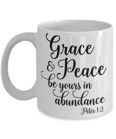Image of Faith Peter 1:2 Bible Verse Prayer Mug Grace and Peace Be Yours in Abundance Christian Novelty Birthday Gifts Best Scripture Verse Quote Gifts Ceramic Coffee Tea Cup