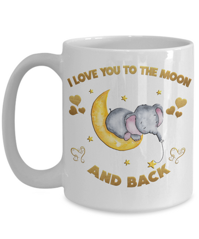 Image of I Love You to the Moon and Back Elephant Mug Gift Love You Surprise Valentine's Day Birthday Cup