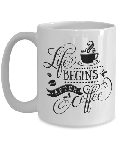 "Image of Coffee Lover's Mug, ""Life Begins After Coffee"" Gift for Coffee Lovers"