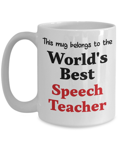 Image of World's Best Speech Teacher Mug Occupational Gift Novelty Birthday Thank You Appreciation Ceramic Coffee Cup