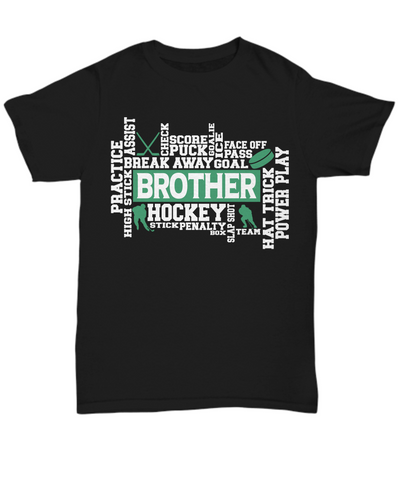 Hockey Brother Word Art Black T-Shirt Gift for Men Score Goal Puck Face Off Team Appreciation Novelty Birthday Shirt