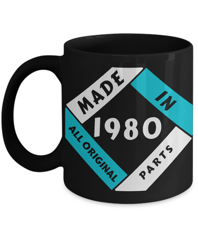 Image of Made in 1980 Birthday Black Mug Gift Fun All Original Parts Novelty 40th Celebration