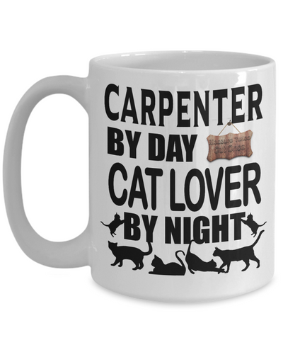 Image of Fun Carpenters Coffee Mug Carpenter by Day Cat Lover By Night Gifts for Cat Loving Woodworkers