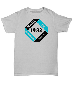 Made 1983 Birthday Shirt Gift All Original Parts Unique Novelty Celebration
