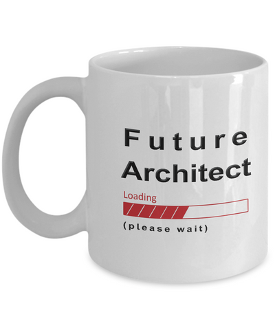 Image of Funny Future Architect Coffee Mug Cup Gifts for Men  and Women