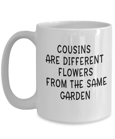 Image of Favorite Cousin Birthday Gift  Cousins Are Different Flowers... Best Cousin Gifts For Women