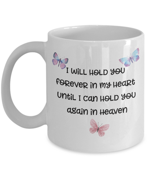 "Butterfly Memorial Gifts I Will Hold You Forever In My Heart..."" Baby Memorial Gifts"