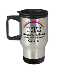 Shiba Inu Memorial Gift Dog Travel Mug With Lid No Longer By My Side In Memory