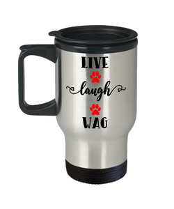 Live Laugh Wag Travel Mug With Lid Crazy Cat Mom Lady or Dog Dad Animal Lover Humor Quotes Unique Novelty Birthday Christmas Gifts Fun Coffee Cups