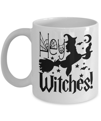 Image of Halloween Hey Witches Mug Funny Gift Spooky Haunted Novelty Coffee Cup