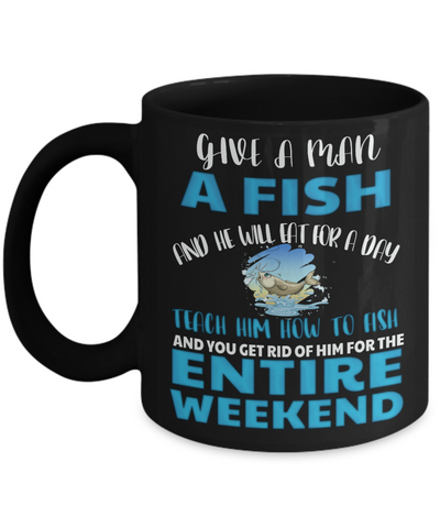 Teach a Man To Fish Fishing Black Mug Funny Humor Quote Gift Fisher Novelty Coffee Cup