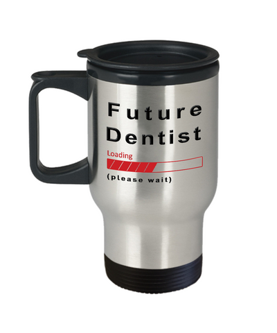 Image of Funny Future Dentist Travel Mug Cup Gift for Men  and Women Travel Cup