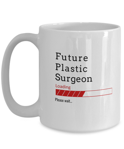 Image of Funny Future Plastic Surgeon Loading Please Wait Ceramic Coffee Mug Doctors In Training Gifts for Men and Women