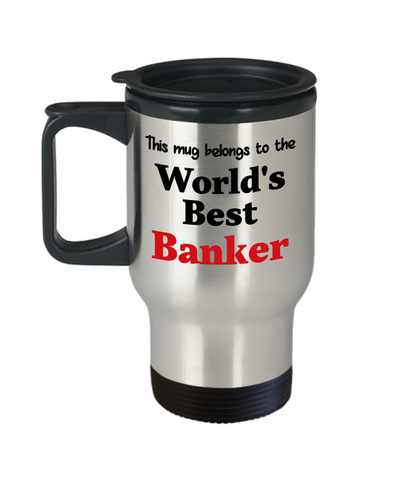 Image of World's Best Banker Occupational Insulated Travel Mug With Lid Gift Novelty Birthday Thank You Appreciation Coffee Cup