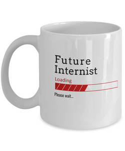 Funny Future Internist Loading Please Wait Ceramic Coffee Mug Doctors In Training Gifts for Men and Women