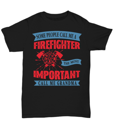 Firefighter Grandma Hero Occupational Black T-Shirt Gift Fire Fighter Brave Courageous Strong Novelty Birthday Shirt for Men or Women